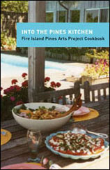 "Fire Island Pines ""Into the Pines Kitchen"" cookbook."